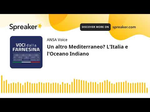 Un altro Mediterraneo? L'Italia e l'Oceano Indiano