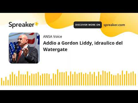 Addio a Gordon Liddy, idraulico del Watergate