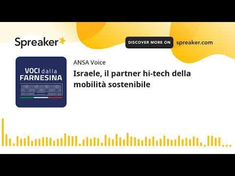 Israele, il partner hi-tech della mobilità sostenibile