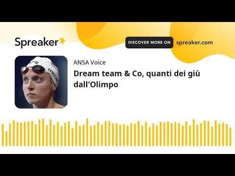Dream team & Co, quanti dei giù dall'Olimpo