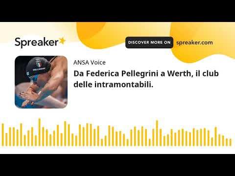 Da Federica Pellegrini a Werth, il club delle intramontabili.