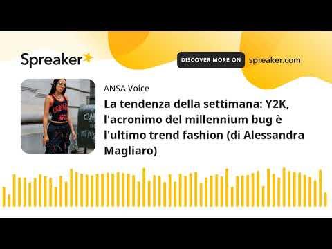 La tendenza della settimana: Y2K, l'acronimo del millennium bug è l'ultimo trend fashion (di Alessan