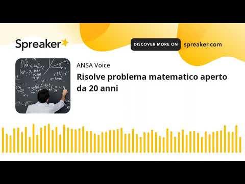Risolve problema matematico aperto da 20 anni