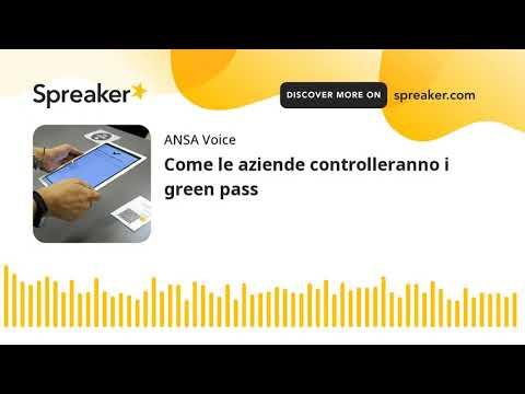 Come le aziende controlleranno i green pass