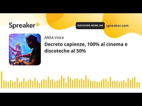 Decreto capienze, 100% al cinema e discoteche al 50%