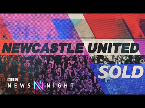 Newcastle takeover: £305m Saudi Arabian-backed deal completed – BBC Newsnight